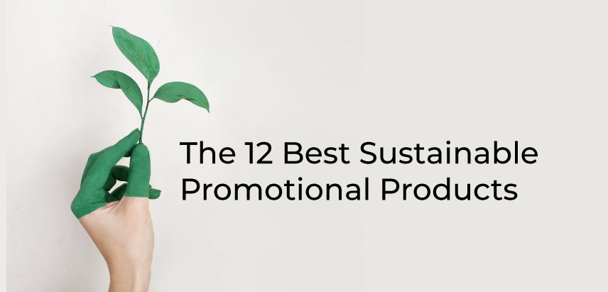 The 12 Best Eco Friendly Promotional Products To Market Your Brand (2019)